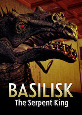 Search netflix Basilisk: The Serpent King